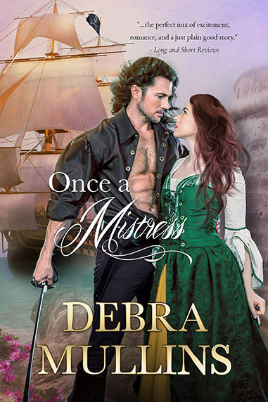 Once a Mistress by Debra Mullins